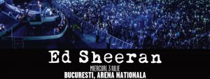 Concert Ed Sheeran | Romania, in 3 iulie 2019, la Arena Nationala , Bucuresti