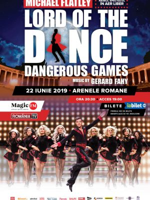 Lord of the Dance – Dangerous Games @ Bucuresti 2019