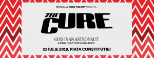 Concert The Cure , pe 22 iulie 2019, în Piaţa Constituţiei, Bucuresti