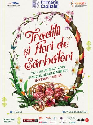 """Târgul dedicat Sărbătorilor Pascale din Capitală – """"Tradiții și Flori de Sărbători"""", în Parcul Regele Mihai I, intrarea Charles de Gaulle"""